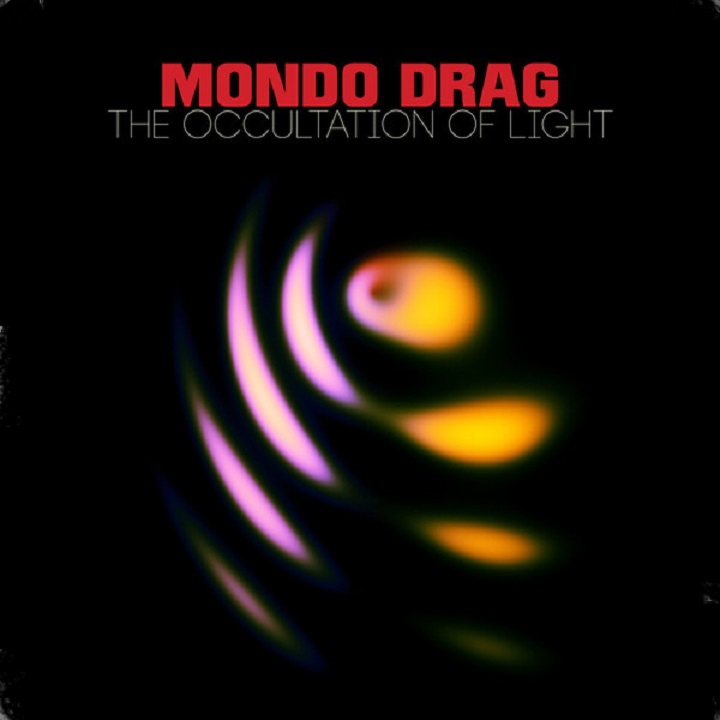 Mondo Drag The Occultation of Light vinyl album
