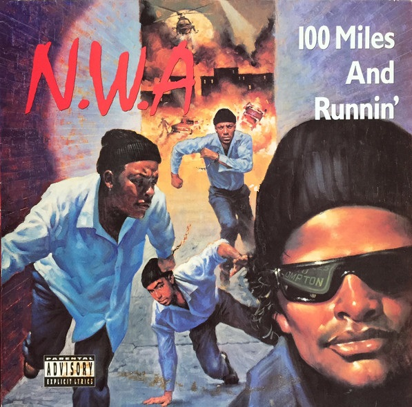 NWA 100 Miles And Runnin vinyl LP