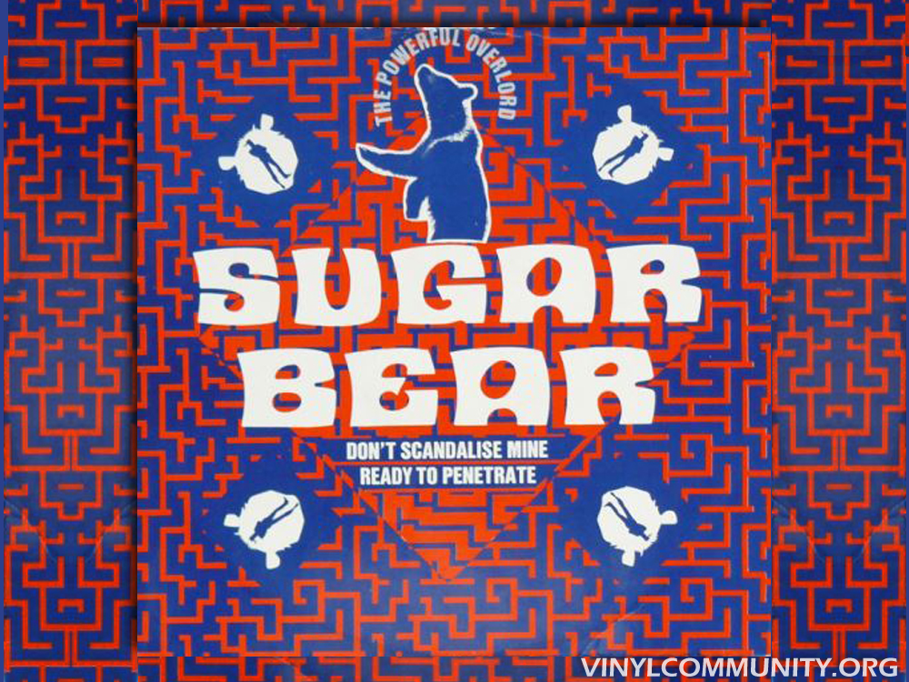 Sugar Bear Don't Scandalize Mine 12 inch vinyl record